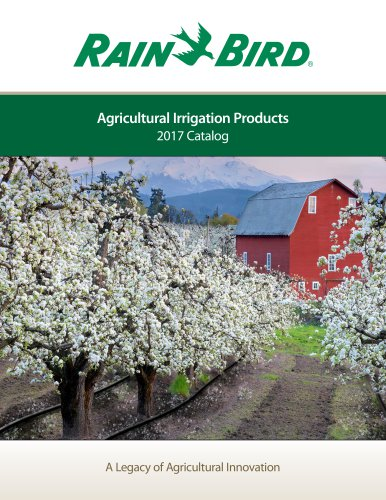 Agricultural Irrigation Products 2017 Catalog